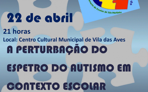 A Perturbação do Espectro do Autismo em contexto escolar – S. Martinho do Campo