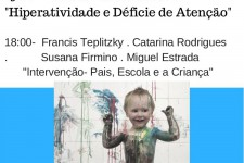 Nuno Lobo Antunes Lecture – Attention Deficit and Hyperactivity