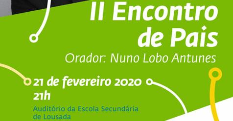 2.º Encontro de Pais com Nuno Lobo Antunes